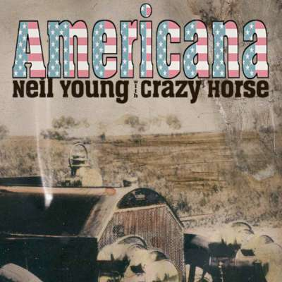 CD Review: Neil Young And Crazy Horse – Americana (Reprise Records)