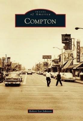"""""""Picturing Compton"""" August 25 at Southern California Library"""