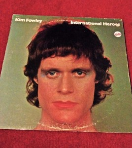 International Heroes, an album recorded by Kim Fowley in 1973 (photo by Nikki Kreuzer)