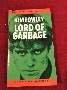 Lord of Garbage by Kim Fowley (photo by Nikki Kreuzer)