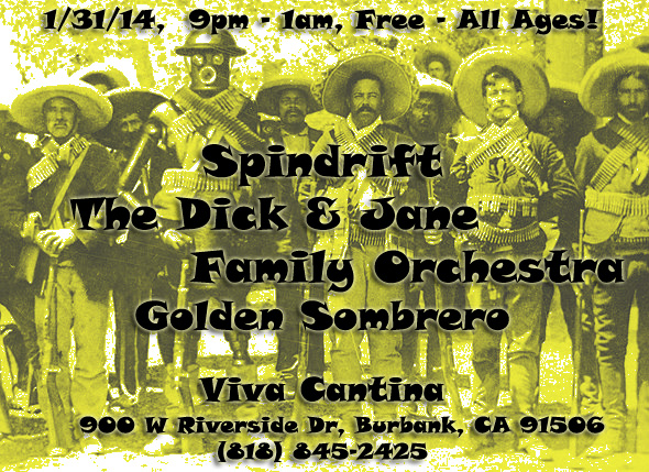 Spindrift, The Dick and Jane Family Orchestra, Golden Sombrero