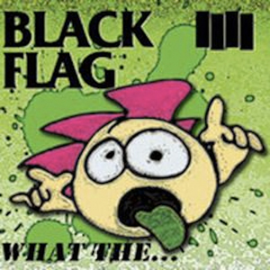 20140206-Black Flag What The