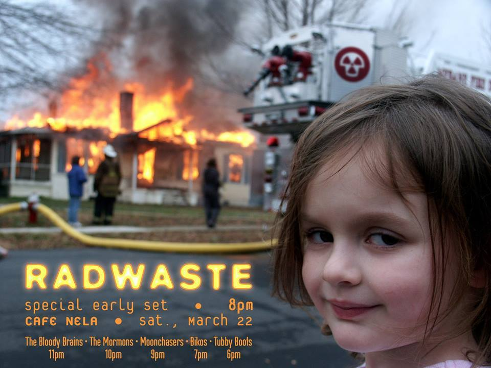 Concert Preview: Radwaste at Cafe NELA, Saturday, March 22