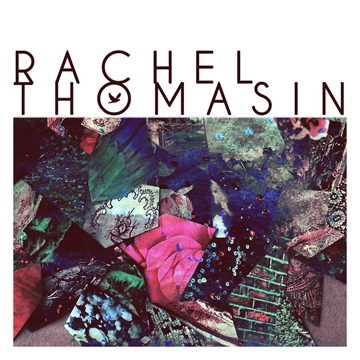 "Album Review: Rachel Thomasin's ""Microforms"""