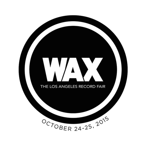 WAX : The Los Angeles Record Fair Comes to Capitol Records This Weekend