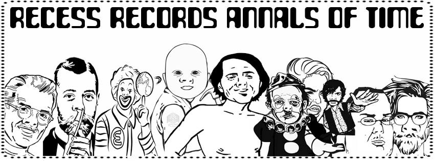 Recess Records Annals of Time: Art, Live Music