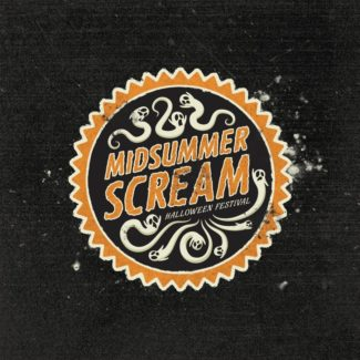 Midsummer Scream Provides a Preview of Halloween Chills July 20 & 31