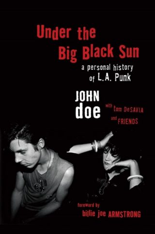 John Doe Discusses his New Book at Book Soup Sunday, July 24