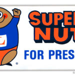 Super Nut was unashamed to run for president wearing a tiny thong.