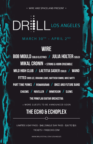 DRILL Los Angeles with Wire + Bob Mould + Pink Flag Guitar Orchestra