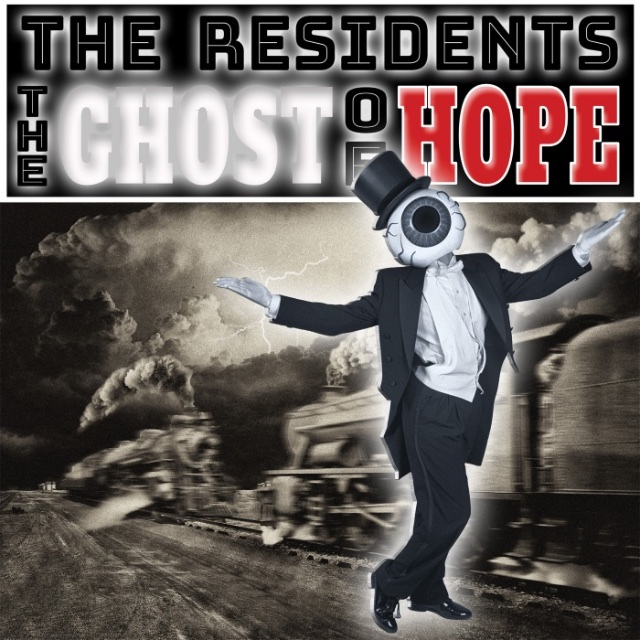 """Music Review: The Residents – """"The Ghost of Hope"""""""